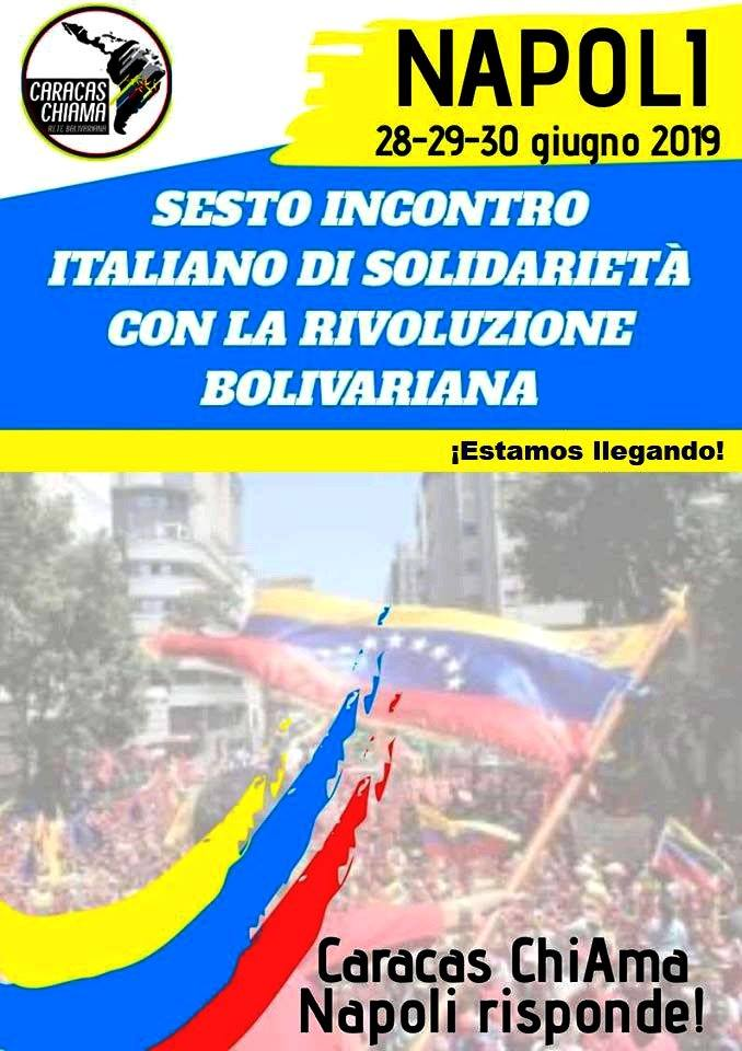 Rete Italiana di Solidarietà con la Rivoluzione Bolivariana - Sesto Incontro 28-29-30 giugno 2019